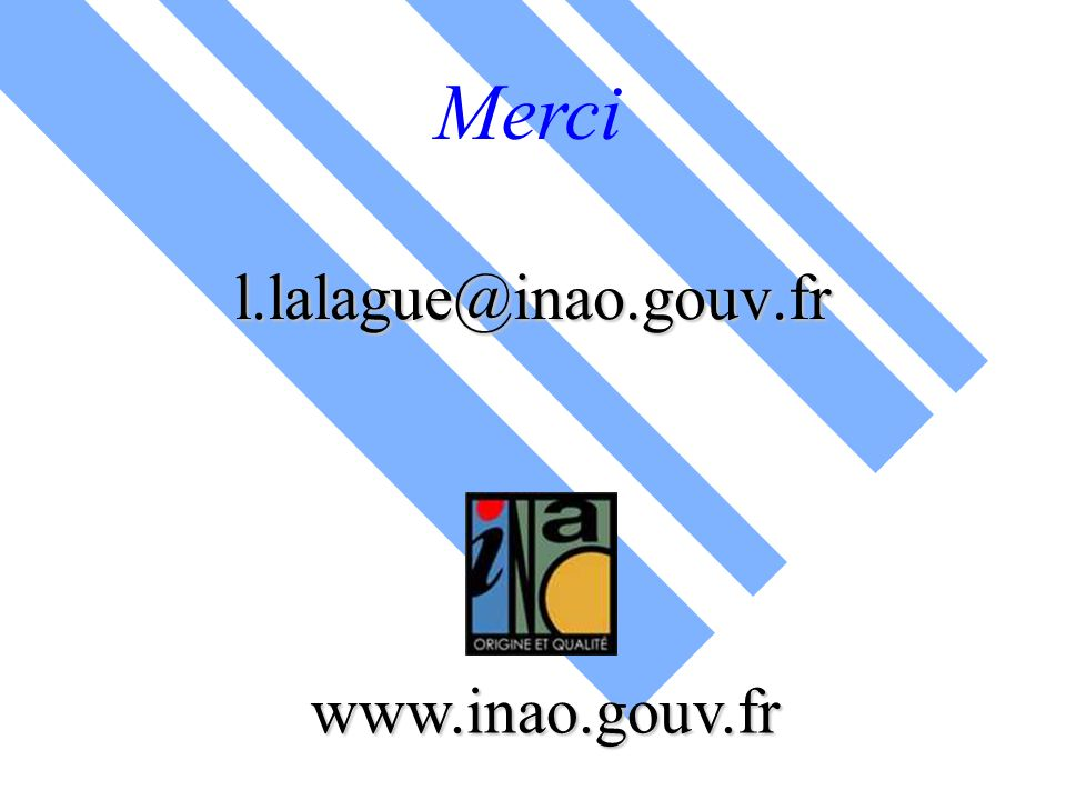 Merci l.lalague@inao.gouv.fr www.inao.gouv.fr