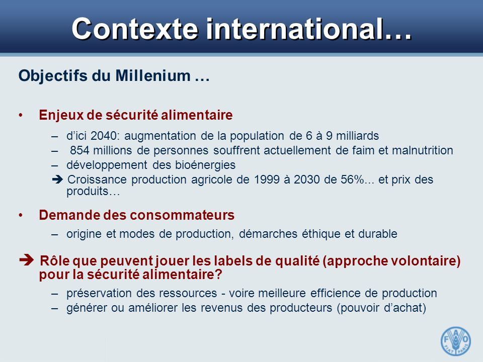Contexte international…