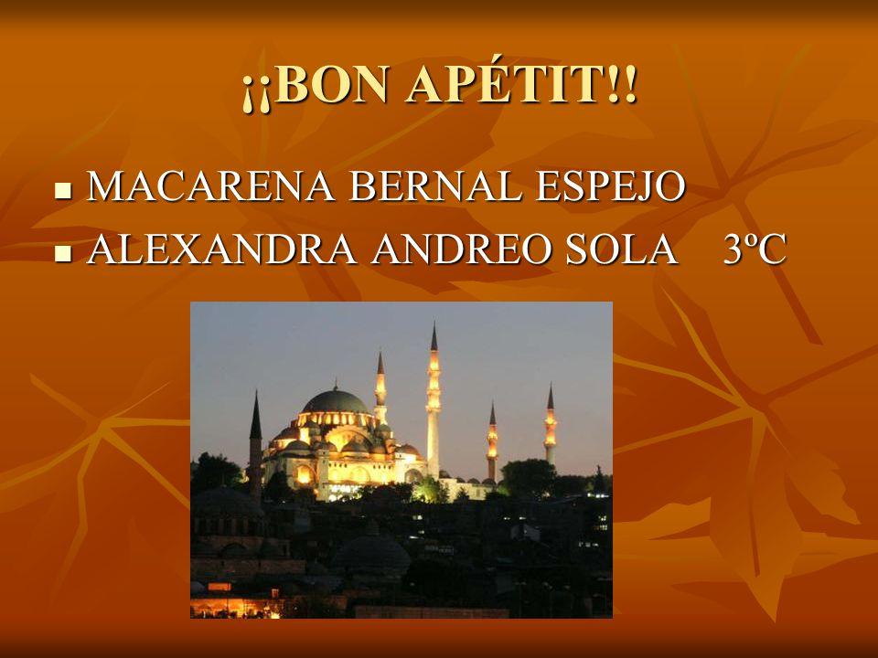 ¡¡BON APÉTIT!! MACARENA BERNAL ESPEJO ALEXANDRA ANDREO SOLA 3ºC
