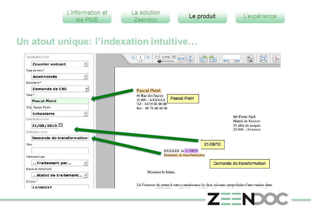 Un atout unique: l'indexation intuitive…