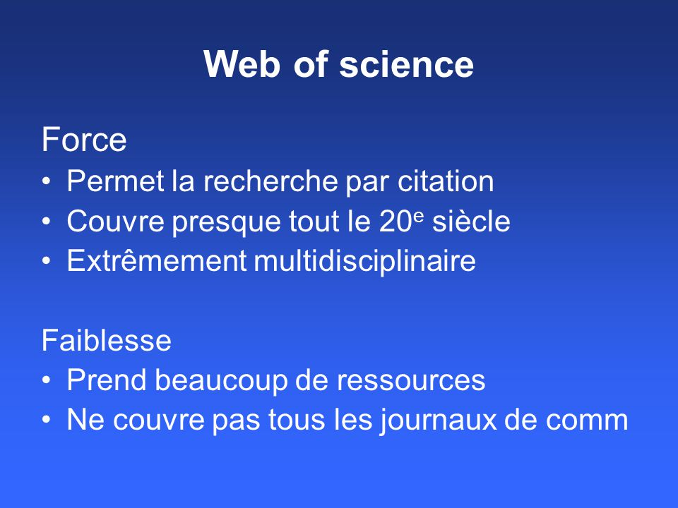 Web of science Force Permet la recherche par citation