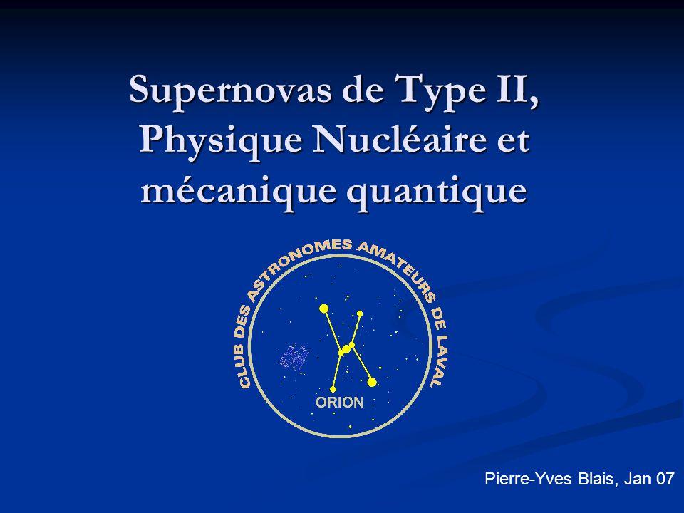 Supernovas de Type II, Physique Nucléaire et mécanique quantique