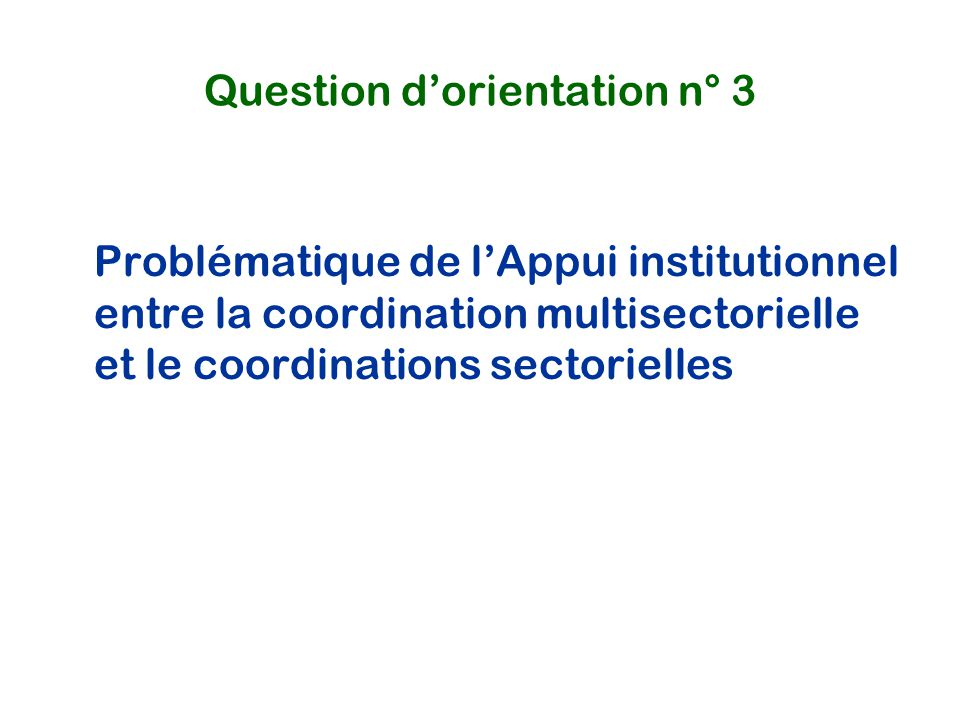 Question d'orientation n° 3