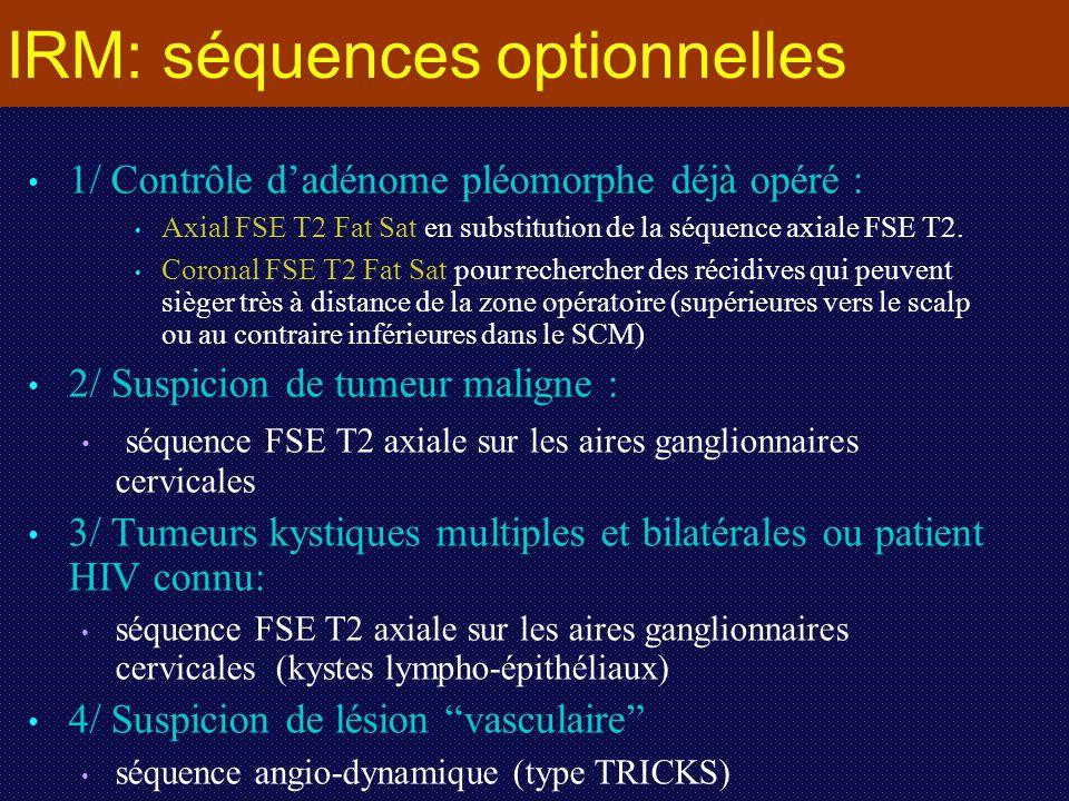 IRM: séquences optionnelles