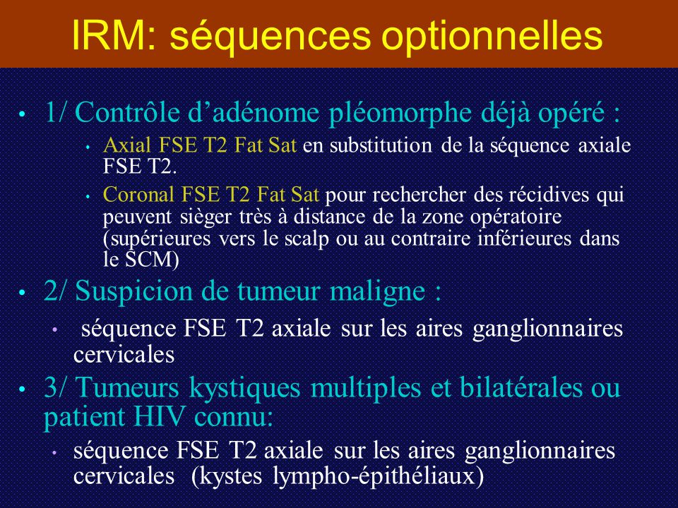 IRM: séquences optionnelles