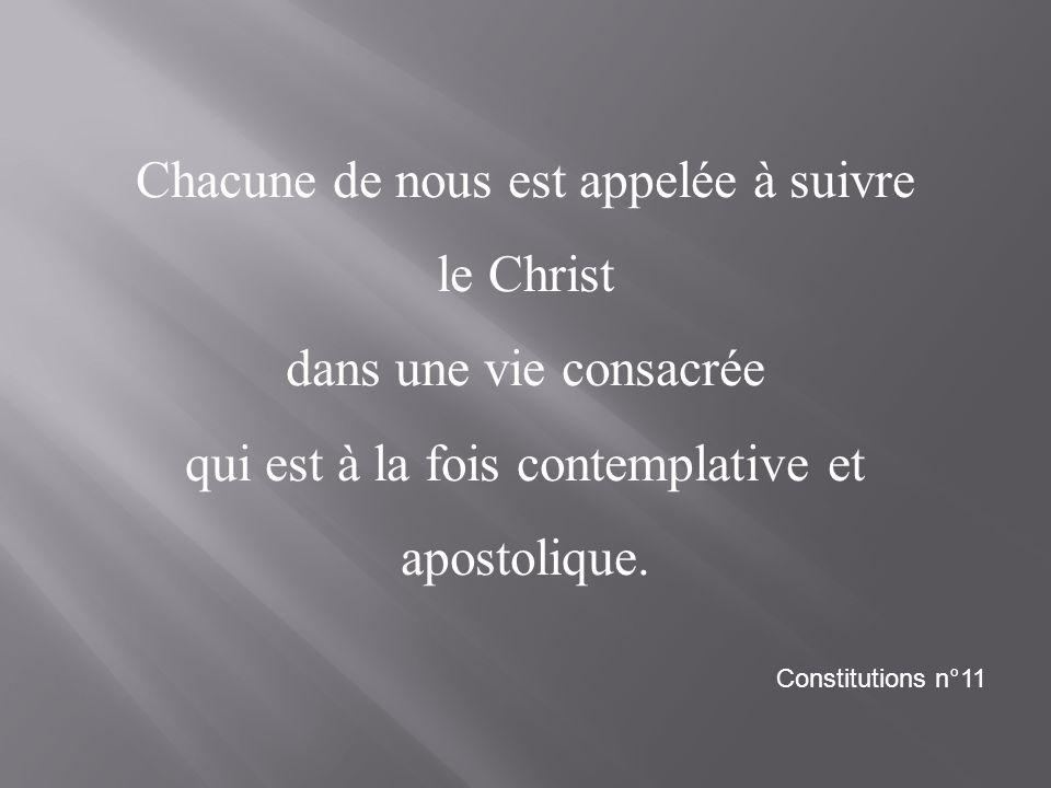 Chacune de nous est appelée à suivre le Christ dans une vie consacrée