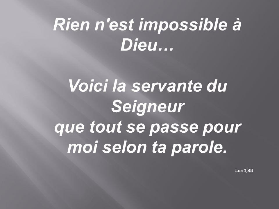Rien n est impossible à Dieu…