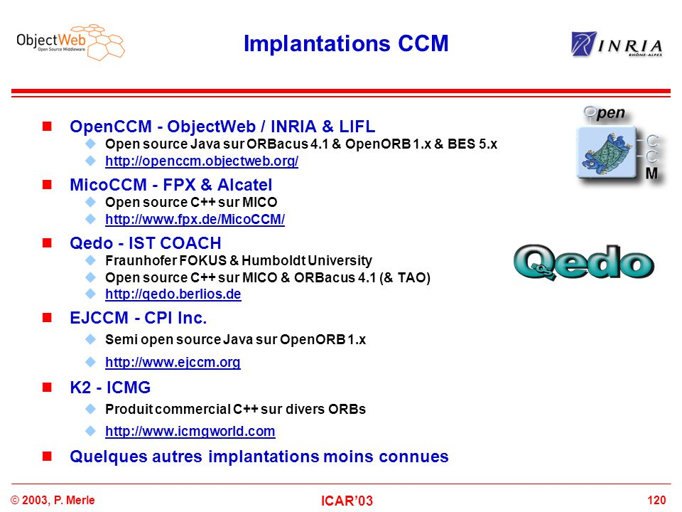 Implantations CCM OpenCCM - ObjectWeb / INRIA & LIFL