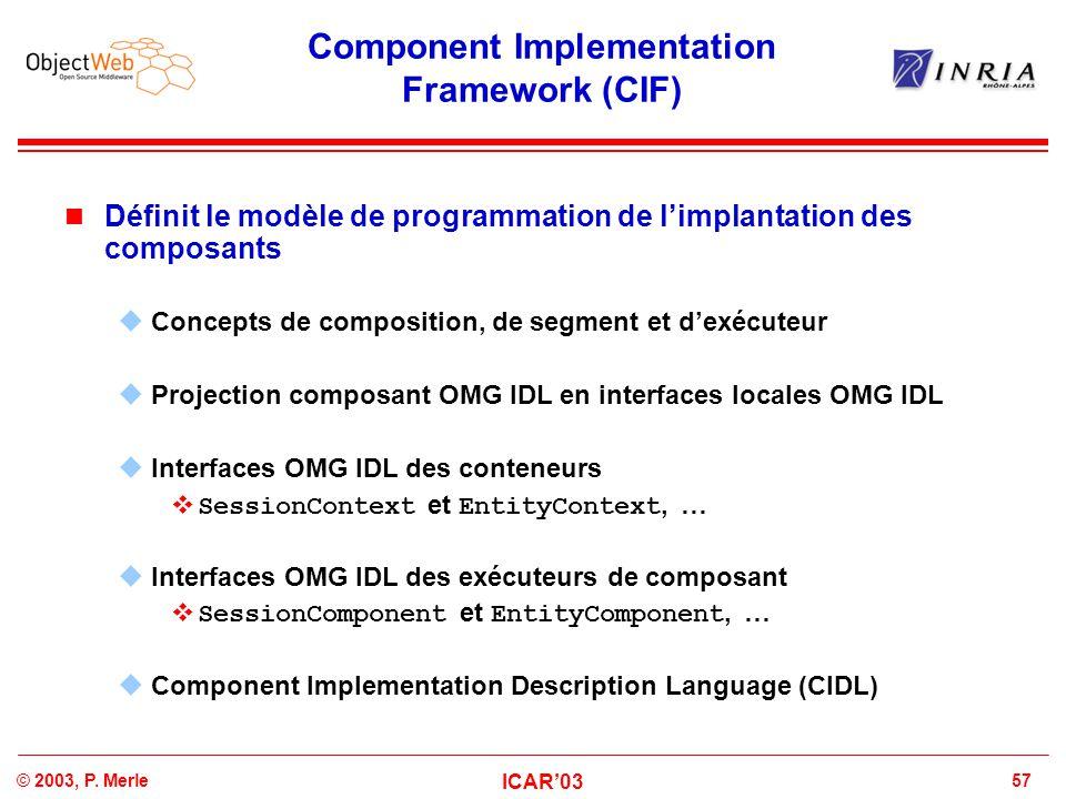 Component Implementation Framework (CIF)