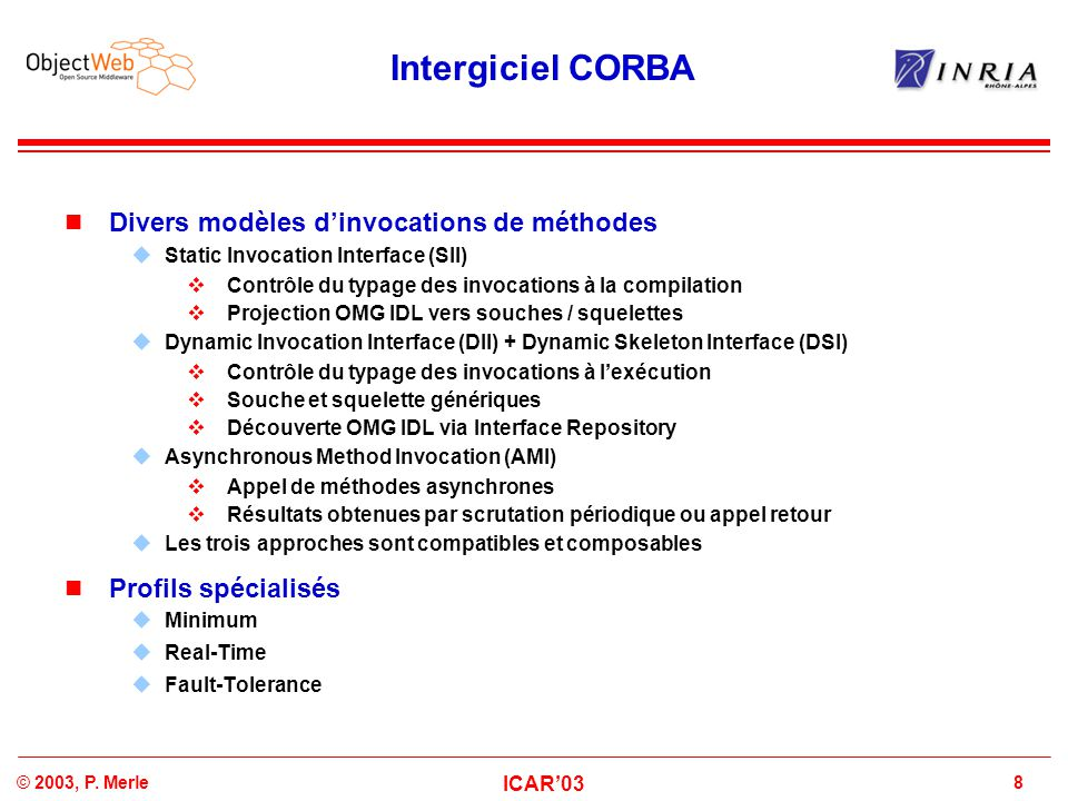 Intergiciel CORBA Divers modèles d'invocations de méthodes
