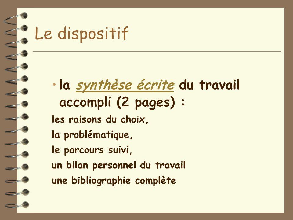 Le dispositif la synthèse écrite du travail accompli (2 pages) :