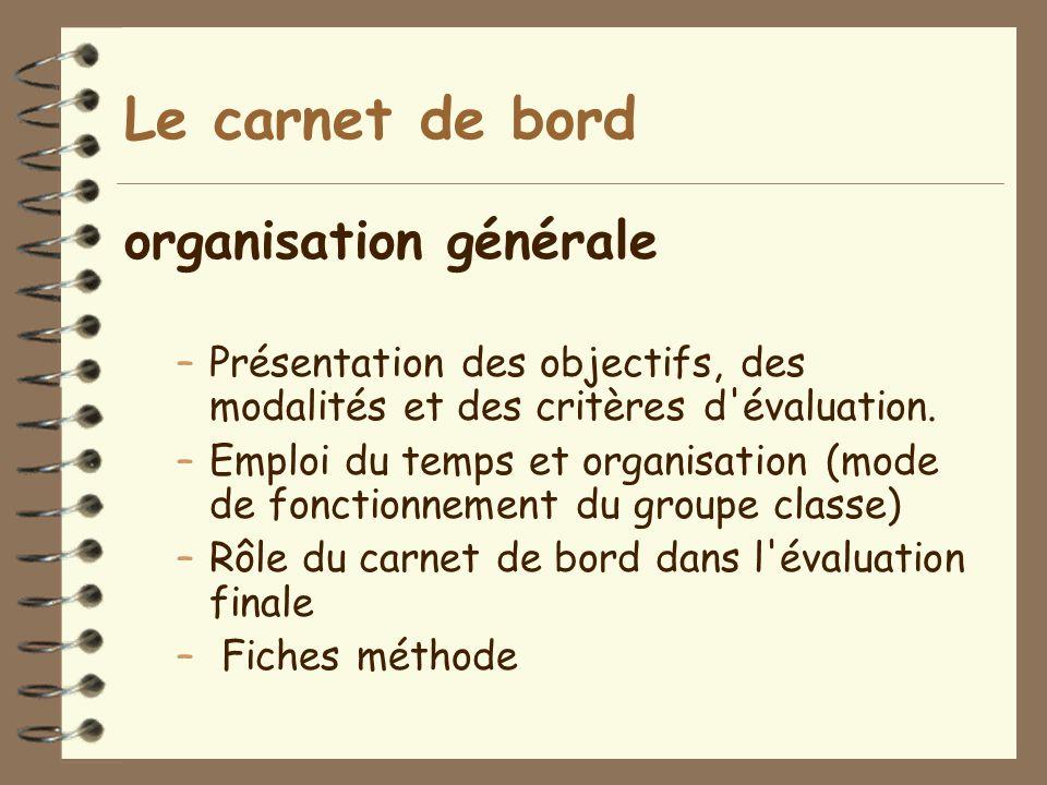 Le carnet de bord organisation générale