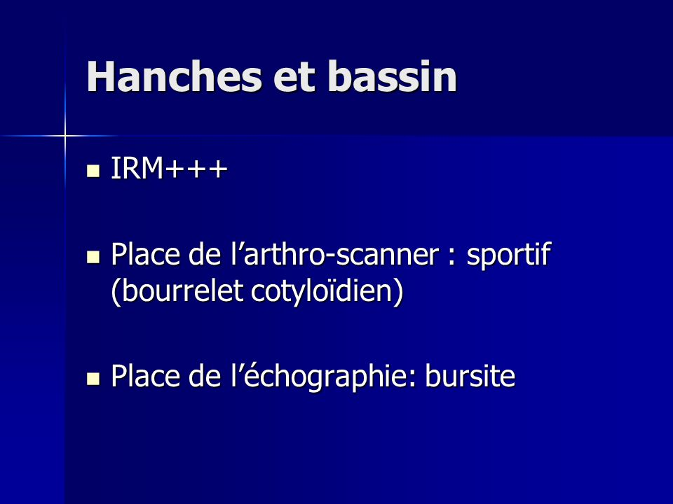 Hanches et bassin IRM+++