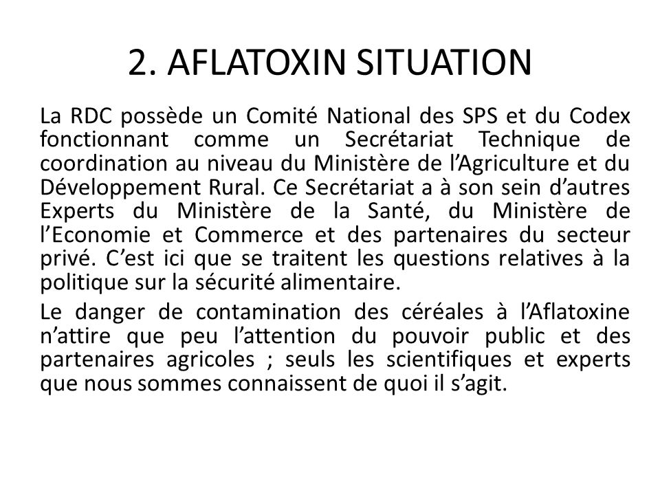 2. AFLATOXIN SITUATION