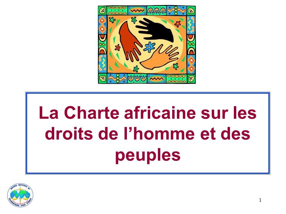 La Charte africaine sur les droits de l'homme et des peuples