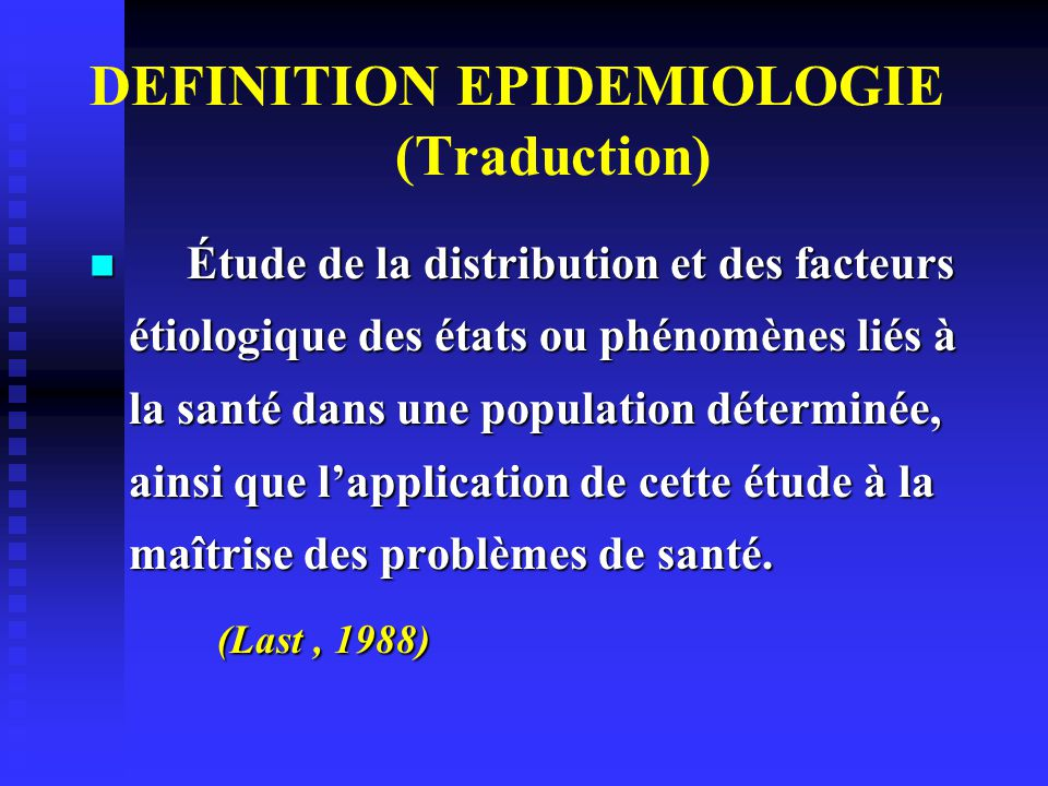DEFINITION EPIDEMIOLOGIE (Traduction)