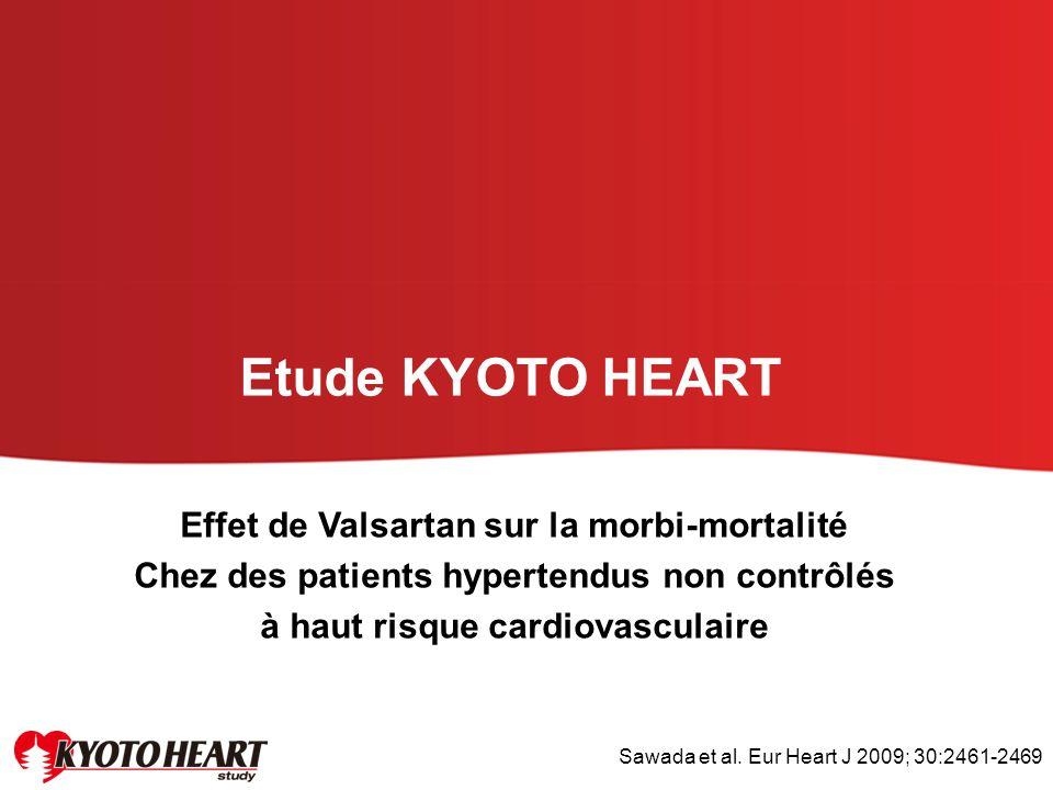Etude KYOTO HEART Effet de Valsartan sur la morbi-mortalité