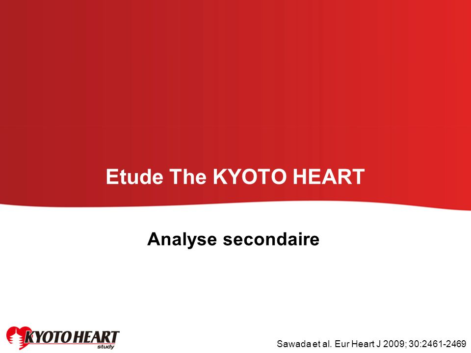 Etude The KYOTO HEART Analyse secondaire