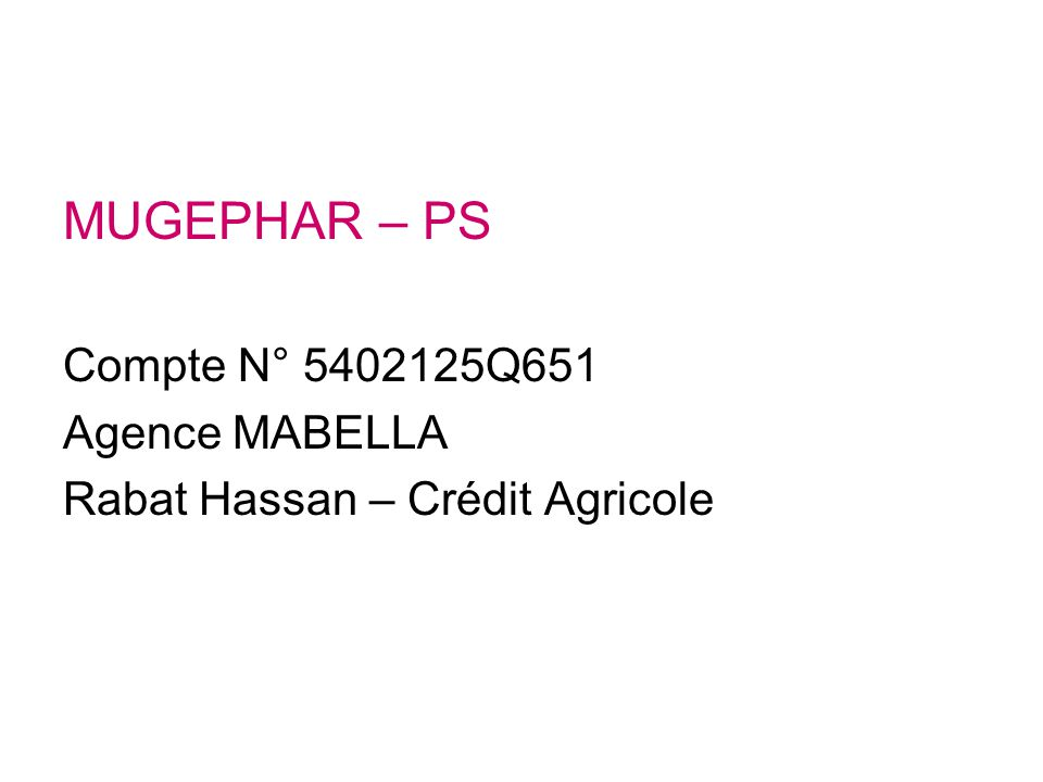 MUGEPHAR – PS Compte N° 5402125Q651 Agence MABELLA
