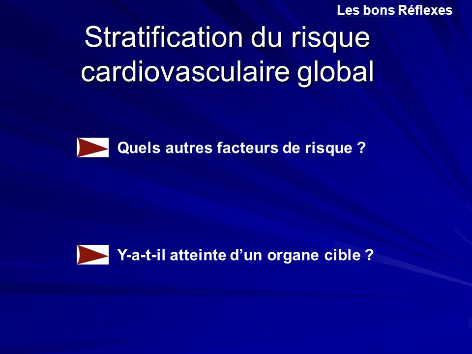 Stratification du risque cardiovasculaire global