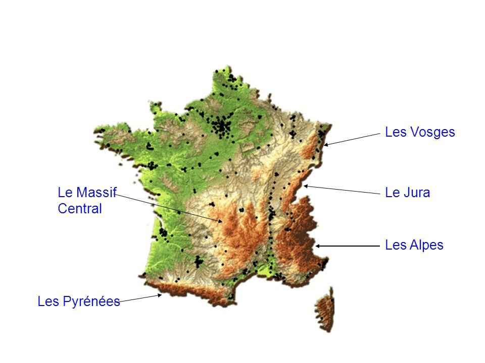 Les Vosges Le Massif Central Le Jura Les Alpes Les Pyrénées