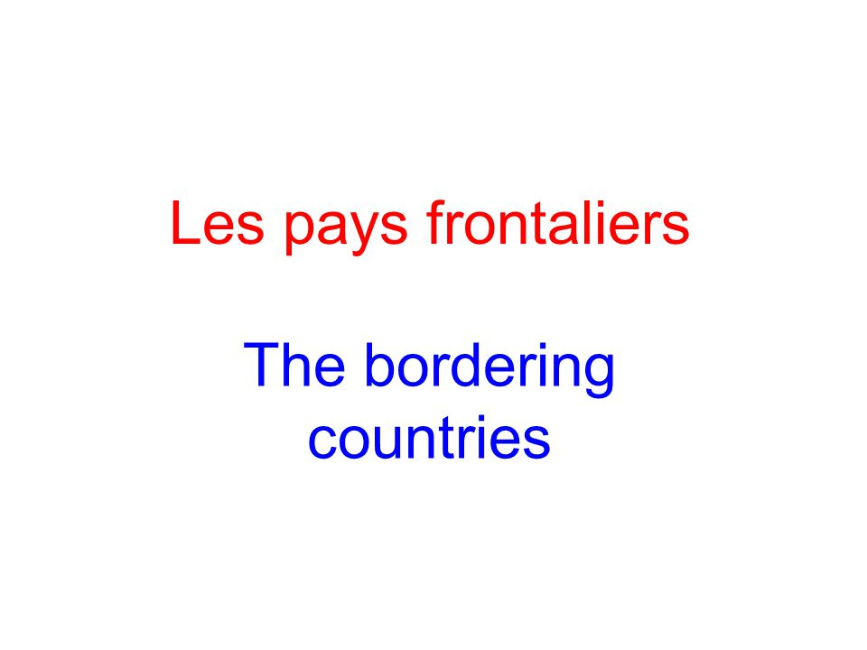 The bordering countries
