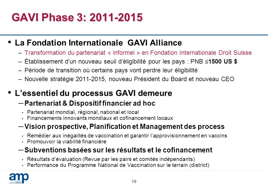 GAVI Phase 3: 2011-2015 La Fondation Internationale GAVI Alliance