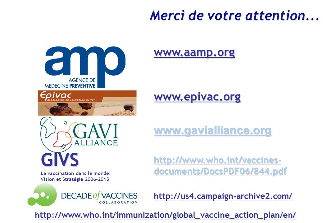 GIVS Merci de votre attention... www.aamp.org www.epivac.org