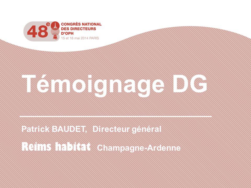 Patrick BAUDET, Directeur général Reims habitat Champagne-Ardenne