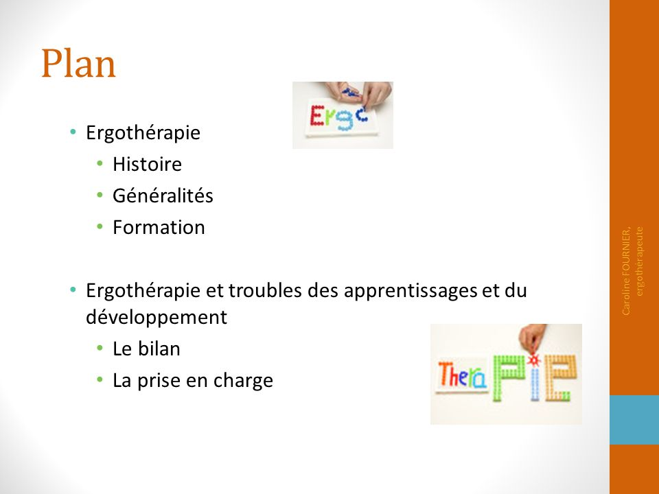 Plan Ergothérapie Histoire Généralités Formation