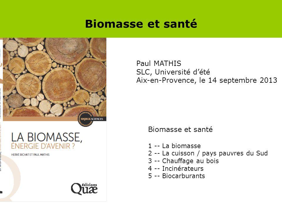 Biomasse et santé Paul MATHIS SLC, Université d'été