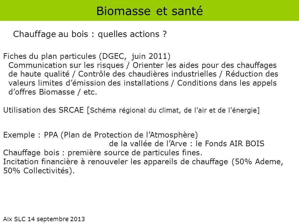 Biomasse et santé Chauffage au bois : quelles actions