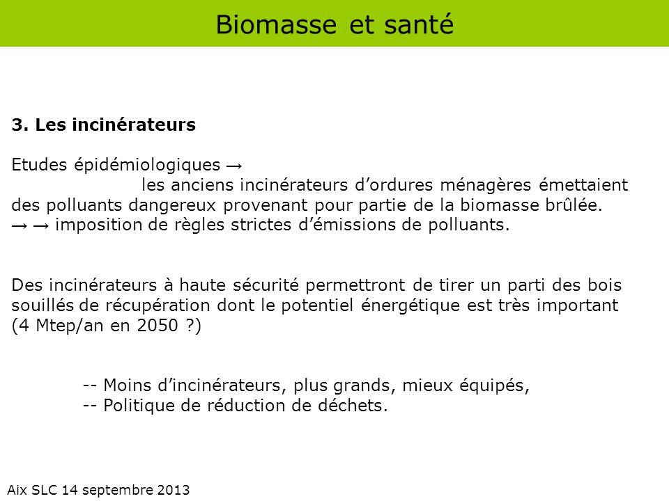 Biomasse et santé 3. Les incinérateurs Etudes épidémiologiques →