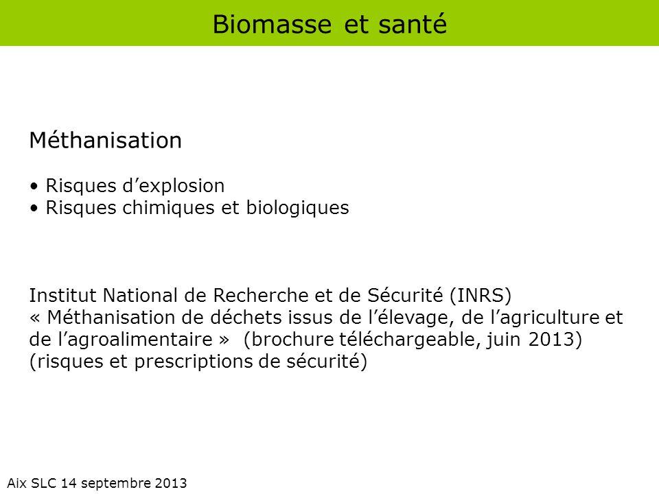Biomasse et santé Méthanisation Risques d'explosion