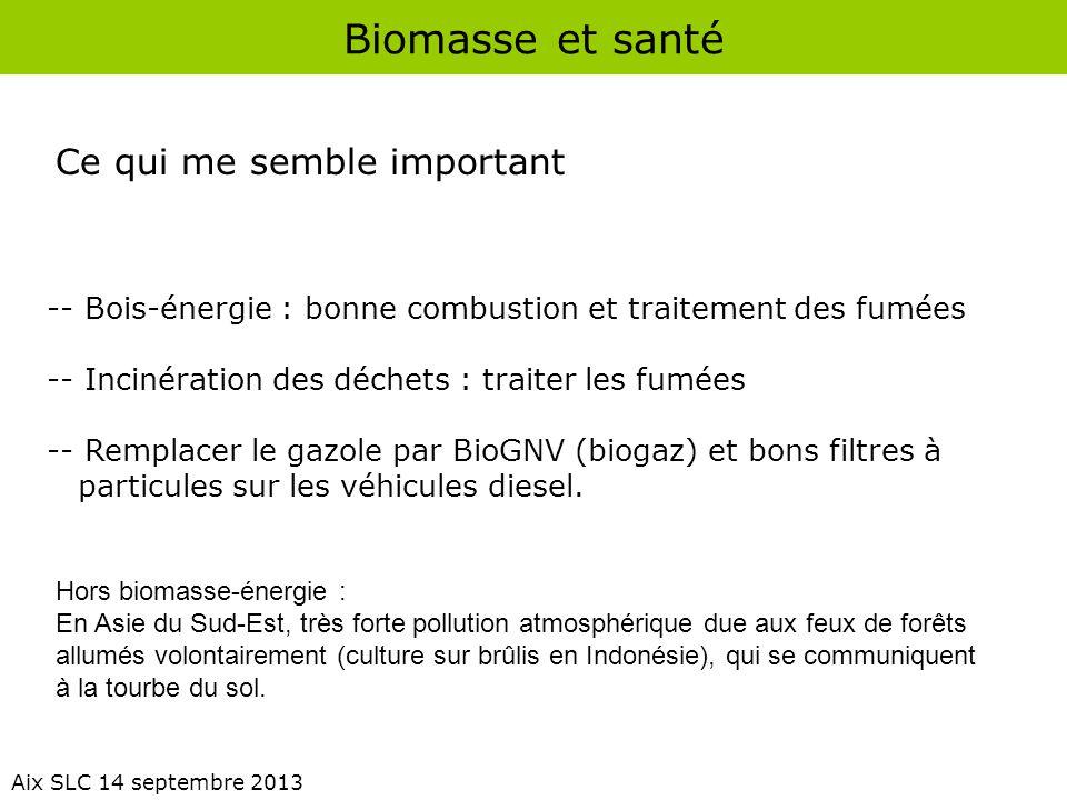 Biomasse et santé Ce qui me semble important