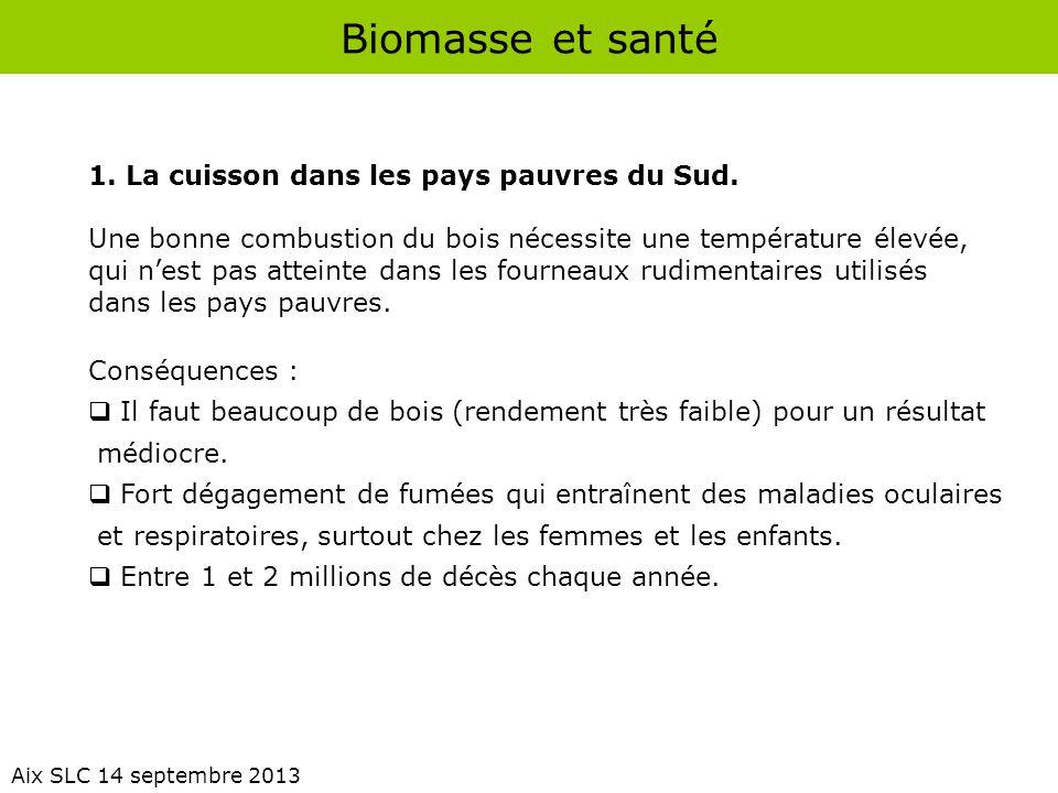Biomasse et santé 1. La cuisson dans les pays pauvres du Sud.