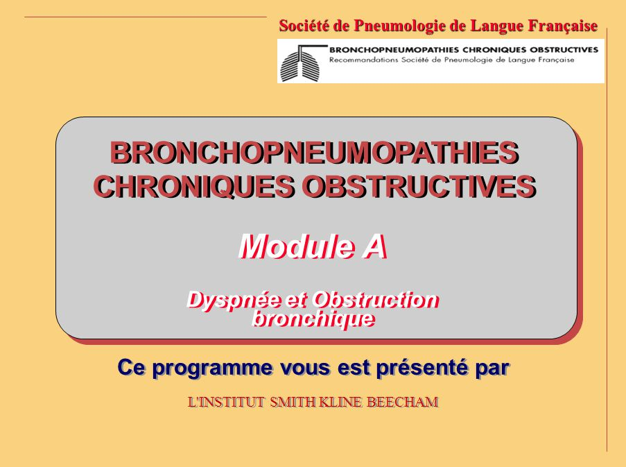 Module A BRONCHOPNEUMOPATHIES CHRONIQUES OBSTRUCTIVES