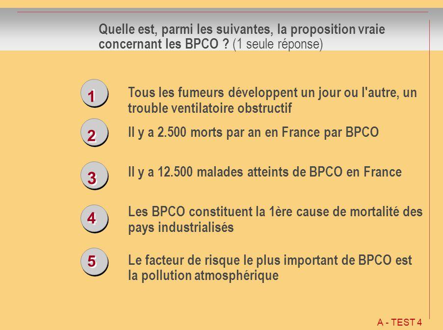 Quelle est, parmi les suivantes, la proposition vraie concernant les BPCO (1 seule réponse)