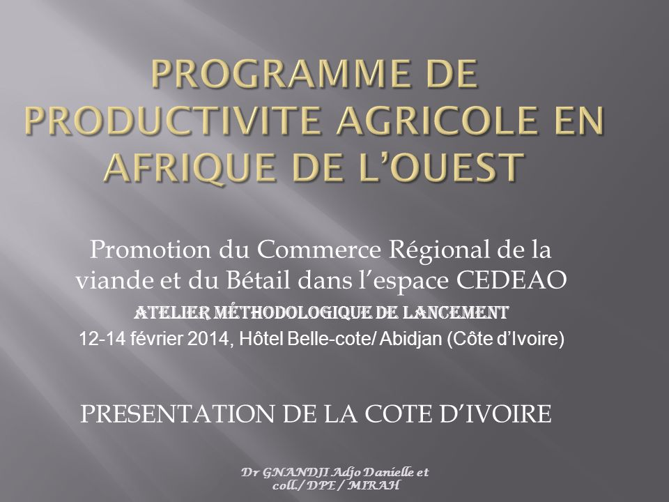 PROGRAMME DE PRODUCTIVITE AGRICOLE EN AFRIQUE DE L'OUEST