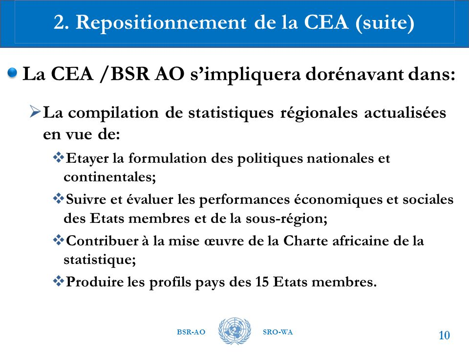 2. Repositionnement de la CEA (suite)