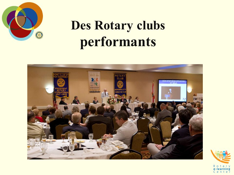 Des Rotary clubs performants