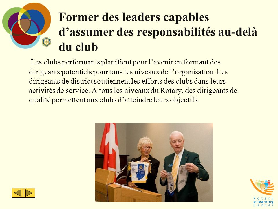 Former des leaders capables d'assumer des responsabilités au-delà du club