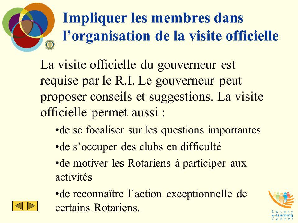 Impliquer les membres dans l'organisation de la visite officielle
