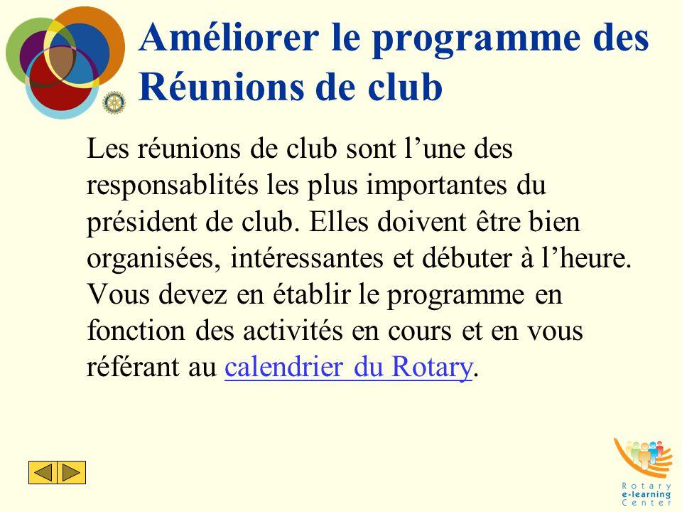 Améliorer le programme des Réunions de club