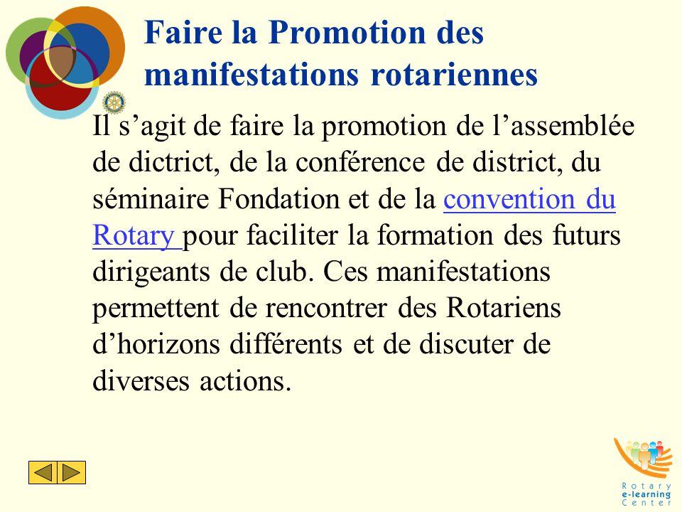 Faire la Promotion des manifestations rotariennes