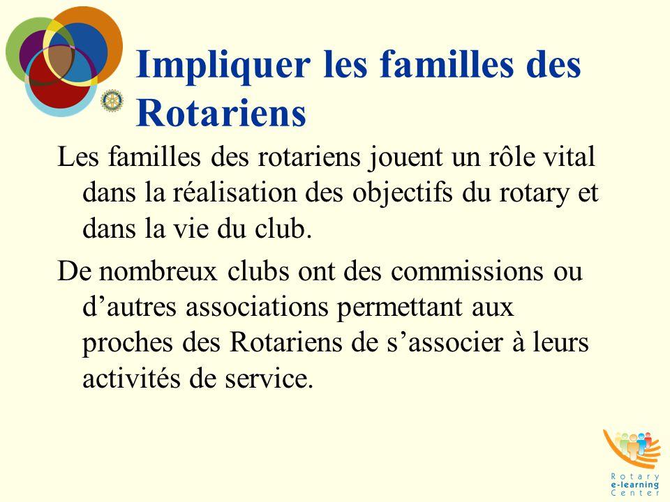 Impliquer les familles des Rotariens