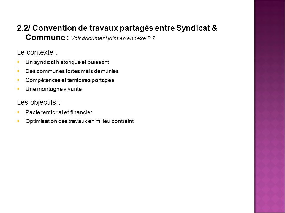 Mutualisa 2.2/ Convention de travaux partagés entre Syndicat & Commune : Voir document joint en annexe 2.2.