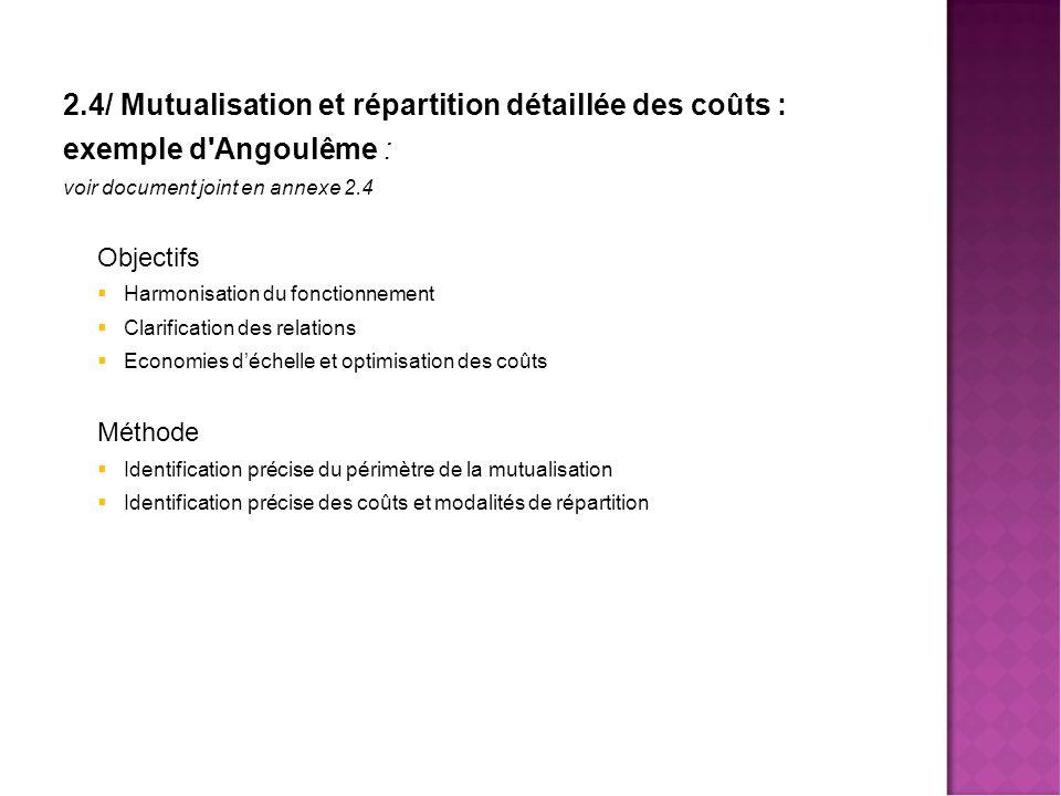 2.4/ Mutualisation et répartition détaillée des coûts :