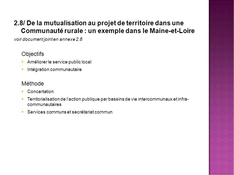 Mutualisa 2.8/ De la mutualisation au projet de territoire dans une Communauté rurale : un exemple dans le Maine-et-Loire.