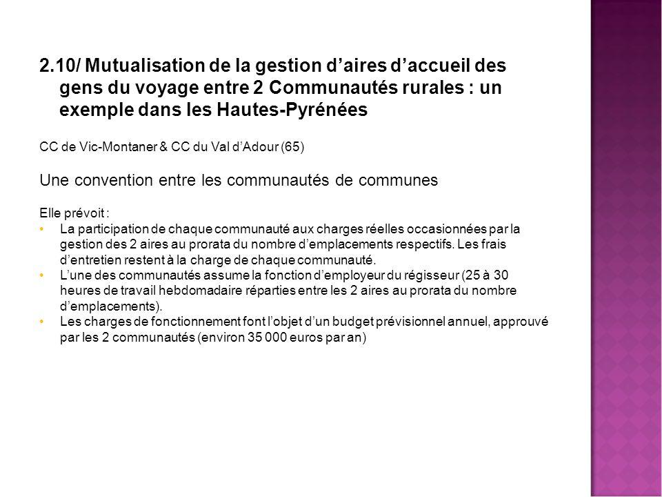 Mutualisa 2.10/ Mutualisation de la gestion d'aires d'accueil des gens du voyage entre 2 Communautés rurales : un exemple dans les Hautes-Pyrénées.